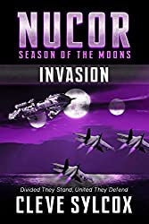 Nucor - Season of the Moons, Book One: Invasion