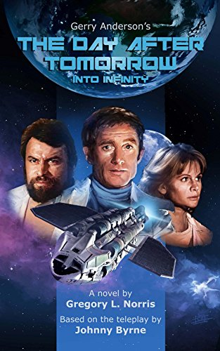 Gerry Anderson's The Day After Tomorrow: Into Infinity
