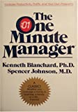 The One Minute Manager (Stated First Edition) by Blanchard, Kenneth; Johnson, Spencer on 01/01/1982 1st (first) edition
