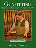 img - for Gunfitting: The Quest for Perfection for Shotguns and Rifles book / textbook / text book