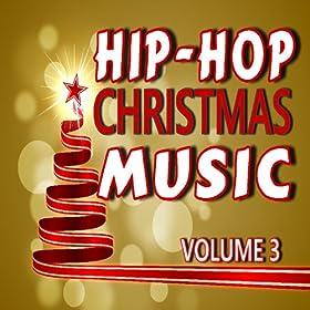 Amazon.com: Hip-Hop Christmas Music, Vol. 3: Jimmy Lowe Band: MP3 Downloads