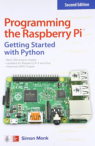 Book cover of Programming the Raspberry Pi: Getting Started with Python by Simon Monk