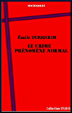 Le crime phénomène normal