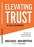 Elevating Trust In Local Government