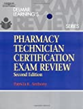 img - for Delmar's Pharmacy Technician Certification Exam Review (Delmar Learning's) 2nd Edition by Anthony, Patricia K. (2003) Paperback book / textbook / text book