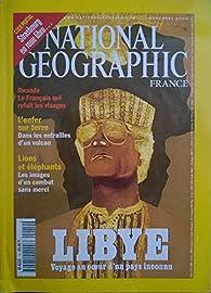 National Geographic France [n° 14, novembre 2000] Libye / Rwanda / Lions et éléphants / Strasbourg par François Marot