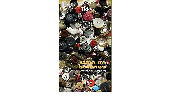 Amazon.com: Caja de botones (Textos Idea) (Spanish Edition) eBook: Cristina García Romero: Kindle Store