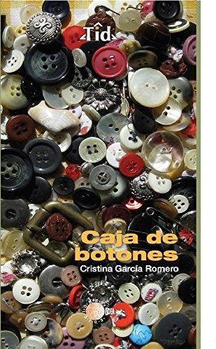 Caja de botones (Textos Idea) (Spanish Edition) by [García Romero,