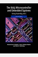 The 8051 Microcontroller and Embedded Systems (2nd Edition) Paperback