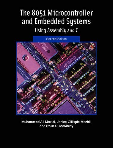 The 8051 Microcontroller and Embedded Systems (2nd Edition)