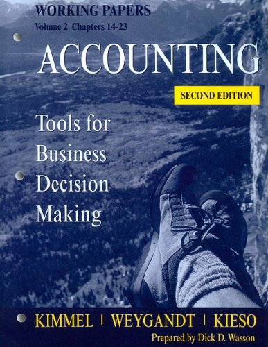 Accounting, Working Papers, Volume 2: Tools for Business Decision Making