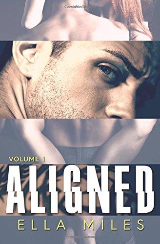 Aligned: Volume 1 (Aligned, #1)