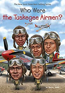 Book Cover: Who Were the Tuskegee Airmen?