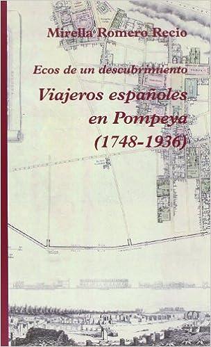 Descarga gratuita de libros de texto en pdf. Viajeros Españoles En Pompeya (1748-1936) (Narrativa) RTF