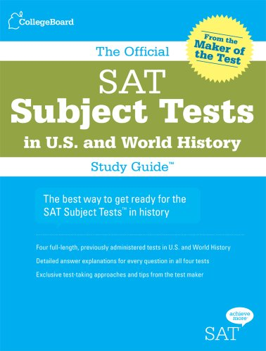 The Official SAT Subject Tests in U.S. & World History Study