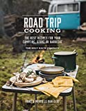 Road Trip Cooking: The Best Recipes for Your