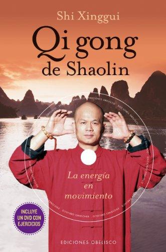 Qi gong de Shaolin (Spanish Edition) (Tecnicas De Las Artes Marciales) [Shi Xinggui] (Tapa Dura)