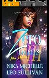 Zero Degrees Part 3: Miss Murderess