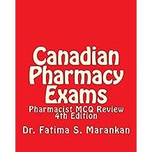 Canadian Pharmacy Exams - Pharmacist MCQ Review, 4th Edition 2018: Pharmacist MCQ Review