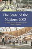 The State of the Nations 2003 : The Third Year of Devolution in the United Kingdom, , 0907845495