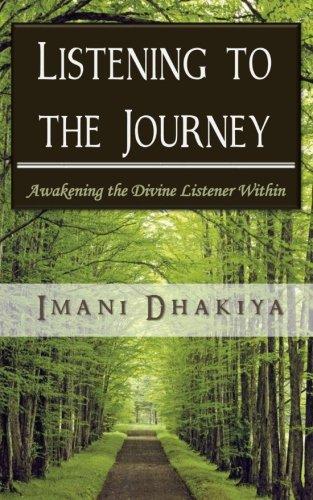 Listening to the Journey: Awakening the Divine Listener Within pdf epub