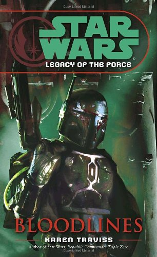 Star Wars: Legacy of the Force 2 - Bloodlines - Book  of the Star Wars Legends