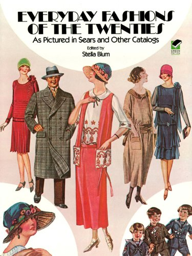 Everyday Fashions of the Twenties: As Pictured in Sears and Other Catalogs (Dover Fashion and ()