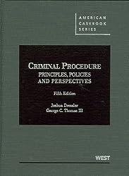 Criminal Procedure: Principles, Policies and Perspectives, 5th (American Casebook Series)