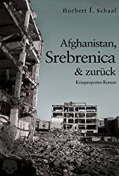 Afghanistan, Srebrenica & zurück