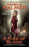 A Kiss of Blood: A Vamp City Novel