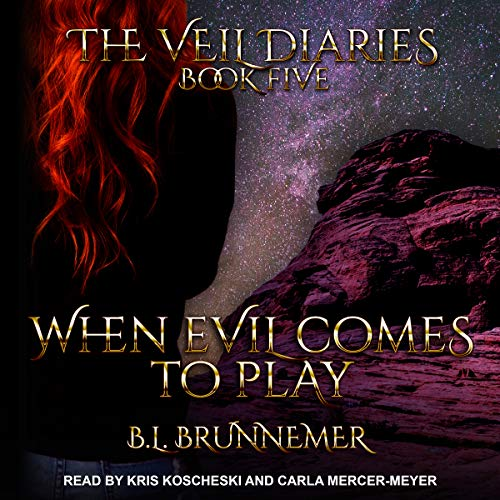 When Evil Comes to Play: Veil Diaries Series, Book 5