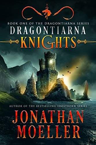 Dragontiarna Knights by Jonathan Moeller