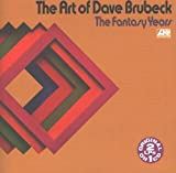 Art of Dave Brubeck: Fantasy Years (Jazz at Oberlin / Jazz at College of Pacific)