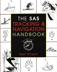 By Neil Wilson The SAS Tracking & Navigation Handbook