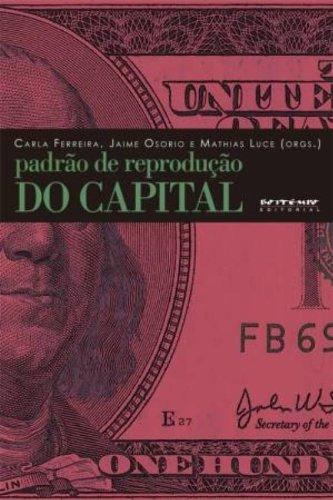 Padrão de Reprodução do Capital. Teoria Marxista da Dependência