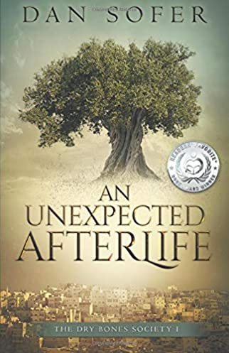 An Unexpected Afterlife (The Dry Bones Society) (Volume 1) by Dan Sofer (Author)