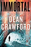 Immortal, Dean Crawford, 1451659482