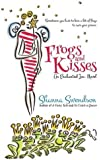 Frogs and Kisses (Enchanted, Inc.) (Volume 8)