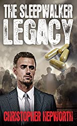 The Sleepwalker Legacy: A Financial Thriller Crime Mystery (Sam Jardine Crime Thrillers Book 1)