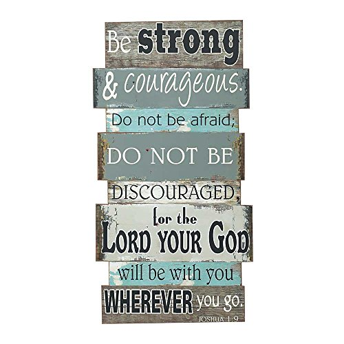 Be Strong Courageous Grey Blue Weathered 35.5 Inch Wood Hanging Wall Plaque