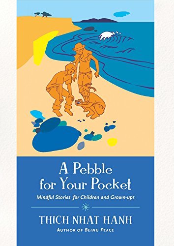 A pebble for your pocket mindful stories for children and grown ups a pebble for your pocket mindful stories for children and grown ups by fandeluxe Gallery
