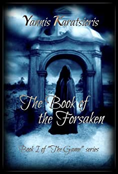 The Book of the Forsaken (The Game, #1) by [Karatsioris, Yannis]