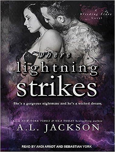 where lightning strikes bleeding stars a l jackson sebastian