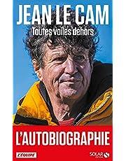 Jean Le Cam - Toutes voiles dehors