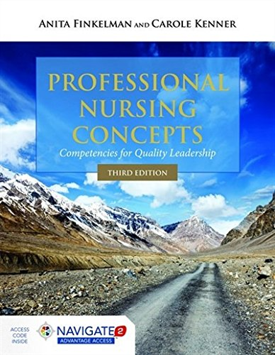 1284067769 - Professional Nursing Concepts: Competencies for Quality Leadership