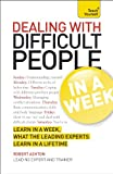 Dealing with Difficult People in a Week, Brian Salter and Naomi Langford-Wood, 144415883X