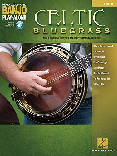 Celtic Bluegrass: Banjo Play-Along Volume 8 (Hal Leonard Banjo -