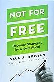 Not for Free, Saul J. Berman, 142213167X