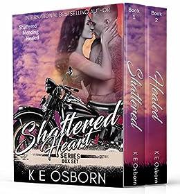 The Shattered Heart Series Box Set by [Osborn, K E]