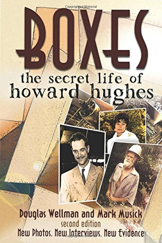 Boxes: The Secret Life Of Howard Hughes (2nd edition)